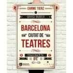 Barcelona, ciutat de teatres, Muniesa, Xavier; Tierz, Carme