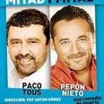 Mitad y mitad ( del 5 de febrer al 15 de març de 2014 ) Teatre Condal