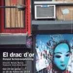 El Drac d'Or' tornarà a la tardor després de l'èxit al Teatre Akadèmia