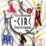 3r Festival Internacional del Circ Ciutat de Figueres (del 20 al 24 de Febrer)