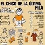 EL CHICO DE LA ÚLTIMA FILA (del 12 de març al 20 d´abril) Sala Muntaner