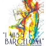 Exposició : I Miss Barcelona de Lara Gombau (de l´11 de març al 6 d´abril) Sala Fènix
