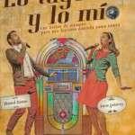 LO TUYO Y LO MÍO, CLUB CAPITOL SALA 2 (desde el 6 de març) estrena 13 de març