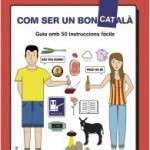 """Presentació del llibre """"Com ser un bon català"""" de Quim Morales (dimecres 9 d´abril) Fnac L'illa (Av. Diagonal, 549 – Barcelona)"""