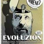 Goyo Jiménez estrena en Barcelona su nuevo espectáculo, inédito en televisión, y titulado EVOLUZIÓN. Del 15 al 27 de abril en la Sala Barts