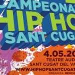 Campionat Hip Hop Sant Cugat ( diumenge 4 de maig)