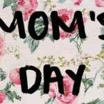 Dia de la Madre (4 de mayo 2014)