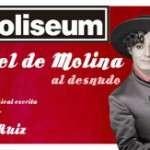 Miguel de Molina al desnudo (del 26 al 29 de març) Teatre Coliseum