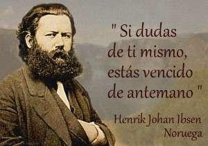 Henrik_Ibsen si dudas de ti mismo
