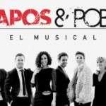 Guapos & Pobres. El musical (a partir del 8 de maig de 2015) Teatre Goya