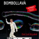 PEP BOU BOMBOLLAVÀ ( del 02/07/2015 al 26/07/2015) TEATRE TÍVOLI