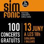 SIMFONIC: Festival de 100 concerts simultanis (13 de juny)