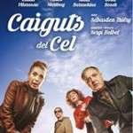 Caiguts del cel (del 4 de setembre al 25 d'octubre de 2015) Teatre Condal
