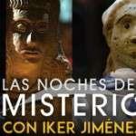 LAS NOCHES DEL MISTERIO CON IKER JIMÉNEZ (COLISEUM) Del 02/10/2015 al 03/10/2015