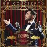 MIGUEL POVEDA EN CONCIERTO. SONETOS Y POEMAS PARA LA LIBERTAD ( del 08/10/2015 al 11/10/2015) Coliseum