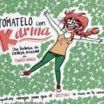 """Presentación del libro """"Tómatelo con Karma""""de PEDRITA PARKER (12 de noviembre)"""