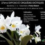 27ena Exposició d'Orquídies Exòtiques de Barcelona @ Palau Robert  (del 5 al 7 de desembre)