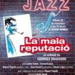 """""""La mala reputació, al voltant de Georges Brassens"""" 28 de desembre, Teatre Romea"""