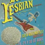 """LOVE OF LESBIAN regresan a los escenarios con su nuevo trabajo """"El Poeta Halley"""" en Barcelona los próximos 28, 29 y 30 de abril"""