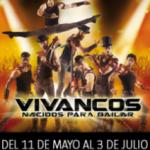 LOS VIVANCOS – NACIDOS PARA BAILAR ( del 11/05/2016 al 03/07/2016) TEATRE TÍVOLI