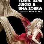 Juicio a una zorra (del 19 al 31 de gener de 2016) Teatre Goya