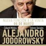 Alejandro Jodorowsky ( 5 i 6 de març) Teatre Tívoli