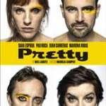 Pretty (del 6 de maig al 12 de juny de 2016)