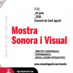 Entre el 7 i l'11 de juny, el Centre Cívic Convent de Sant Agustí (Comerç, 36) acull les activitats de la desena edició de la Mostra Sonora i Visual
