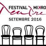 Festival Mikro Teatre (del 15 al 18 de setembre)