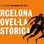 """Del 7 a l'11 de novembre, Barcelona acollirà la 4a edició del certamen literari """"Barcelona Novel·la Històrica"""