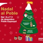 El Poble Espanyol rep la visita del Pare Noel i dels Reis Mags (del 8 a l´11 de desembre)
