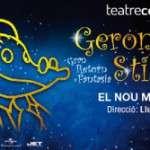Geronimo Stilton: Gran Retorn a Fantasia, el nou musical (a partir del 2 de desembre) Teatre Condal