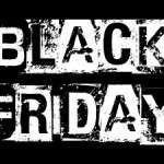 Black Friday (Viernes Negro) 25 de noviembre