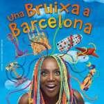 UNA BRUIXA A BARCELONA ( a partir de l'11 de desembre) Teatre Victòria