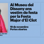 El Museu del Disseny de Barcelona se suma a la Festa Major d'El Clot-Camp de l'Arpa i durant el dissabte 19 de novembre de 10 a 20h es podran visitar de forma gratuïta