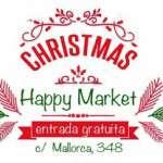 CHRISTMAS HAPPY MARKET (16 de diciembre – 17 de diciembre)