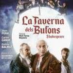 La Taverna dels Bufons (del 20 de desembre al 29 de gener 2017) Teatre Romea
