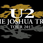 U2: THE JOSHUA TREE TOUR 2017 18 JULIO 2017- ESTADI OLÍMPIC – BARCELONA