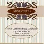 La 4ª edición de la Feria Barcelona Miniaturas se celebrará los próximos días 11 y 12 de Marzo de 2017 en el hotel CATALONIA PLAZA CATALUÑA