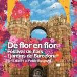 El festival DE FLOR EN FLOR converteix el Poble Espanyol en una gran festa de la primavera  Del 13 al 17 d'abril