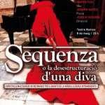 Sequenza o la desestructuració d'una diva (Dilluns 8 de maig · 20 h · Teatre Romea)