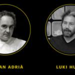 Diàleg FERRAN ADRIÀ + LUKI HUBER 02/05/2017 – 19:00