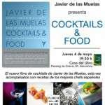 PRESENTACIÓN DEL LIBRO DE JAVIER DE LAS MUELAS COCKTAILS & FOOD CON RECETAS DE LOS MEJORES CHEFS (4 de mayo)