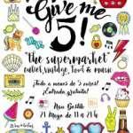 Give' me 5! El supermarket de todo a menos de 5 euros (21 de mayo)