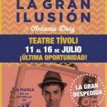 "LA GRAN ILUSIÓN ""EL MAGO POP"" Teatre Tívoli de l´11 al 16 de juliol"