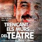 """Conferència """"Trencant els murs… del teatre"""" a càrrec de Jaume Collboni Dilluns 12 de juny · 20 h · Teatre Romea"""