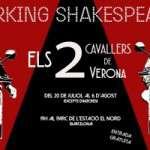 """""""Els dos cavallers de Verona"""", el novè estiu dels Parking Shakespeare al Parc de l'Estació del Nord (del 20 de juliol al 6 d´agost)"""