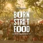 BORN Street Food 15, 16 i 17 de setembre