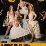 Barbes de Balena (del 19 de setembre de 2017 al 1 d'octubre de 2017) El Maldà