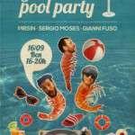 Pool Party! Sábado 16 de septiembre